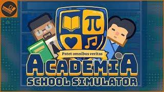 BUILDING A SCHOOL   Academia: School Simulator