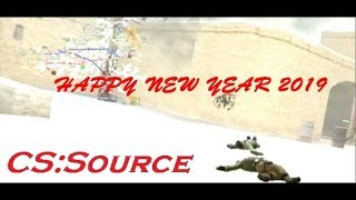 HAPPY NEW YEAR 2019 | COUNTER-STRIKE SOURCE PARTY MOVIE