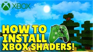 How To INSTALL Shaders For Minecraft Xbox One (EASY Voice Tutorial)