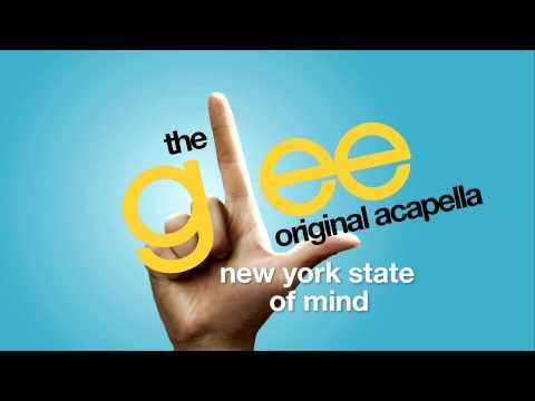 Glee - New York State Of Mind - Acapella Version video