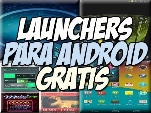 MEGA LAUNCHERS para android Gratis   Personaliza tu telefono - Happy Tech