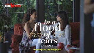 in a flood of tears episode 3