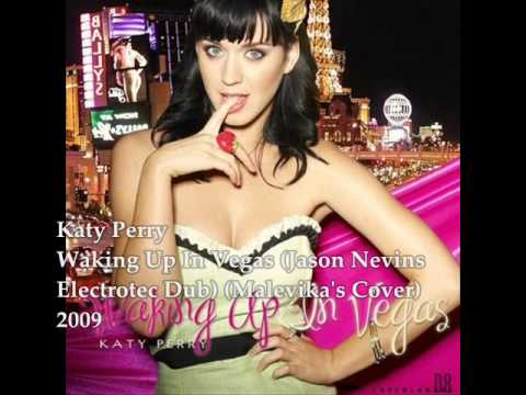 Katy Perry - Waking Up In Vegas (Jason Nevins...