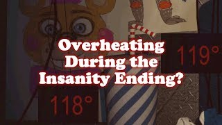 What Happens when you Overheat during the Insanity Ending? | Freddy Fazbear