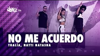 No Me Acuerdo Thalía Natti Natasha Fitdance Life Coreografía Dance Audio