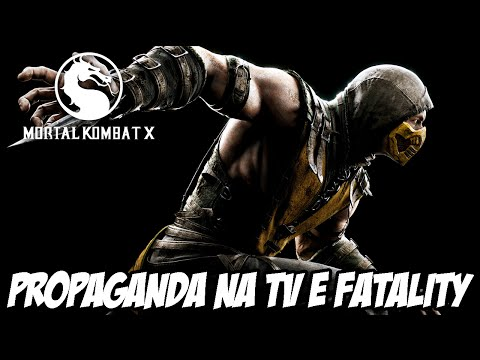 Mortal Kombat X - Propaganda Na Tv Sensacional, Fatality Facil E Novo Trailer video