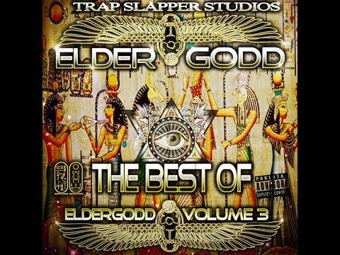 THE BEST OF ELDERGODD VOL. 3 [FULL MIXTAPE][YouTube]