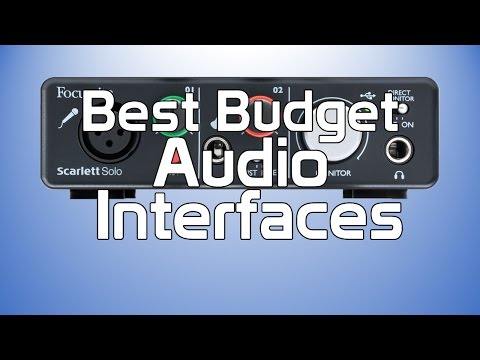 best budget Audio interfaces - Creating Tracks