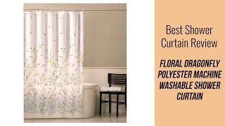 Shower Curtain Review - Floral Dragonfly Polyester Machine Washable Shower Curtain