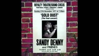 Watch Sandy Denny Gold Dust video