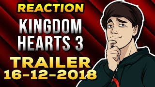 Kingdom Hearts 3 - Trailer 16/12/2018 - 🔴REACTION