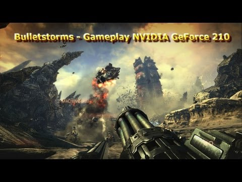 Bulletstorms - Gameplay NVIDIA GeForce 210