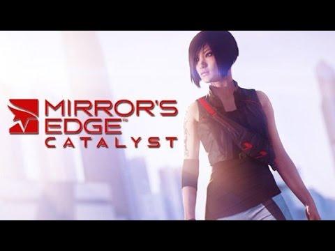 Прохождение Mirrors Edge Catalyst №1