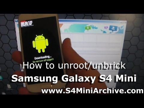 How to unroot/unbrick Samsung Galaxy S4 Mini