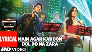 Main Agar Kahoon/Bol Do Na Zara (Lyrical Video) | Armaan Malik & Jonita Gandhi | T-Series Mixtape