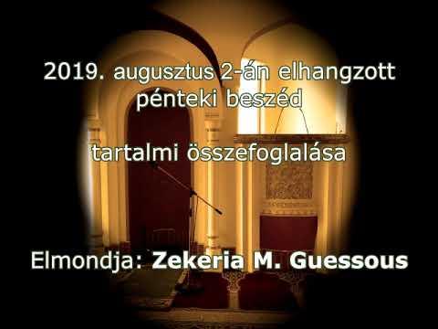 Budapest Mecset, pénteki beszéd - 2019. augusztus 2:  Az Istentől való félelem