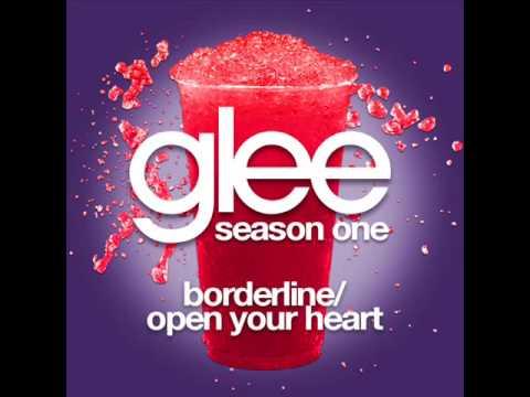 Glee Cast - Borderline Open Your Heart
