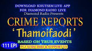 Diamond Radio Crime Reports 111 Episode