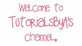 Welcome to TutorialsByA™
