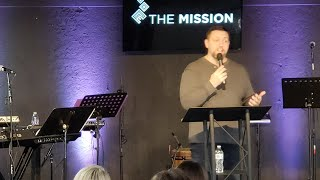 The Mission Sunday Service/ 12-30-18 / Shane Hill / Focused on the Word