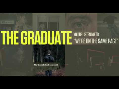The Graduate - Were On The Same Page