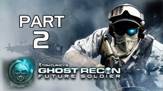 Ghost Recon Future Soldier Walkthrough - Part 2 [Mission 2] Subtle Arrow Let's Play PS3 XBOX PC