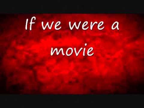 If we were movie