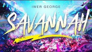 Iwer George - Savannah (Official Lyric Video) \