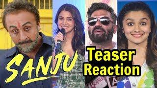 Sanju Teaser Reaction By Bollywood Actors Actress