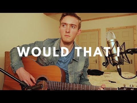 Download  Would That I - Hozier Cover by Fiontan Cahill Gratis, download lagu terbaru