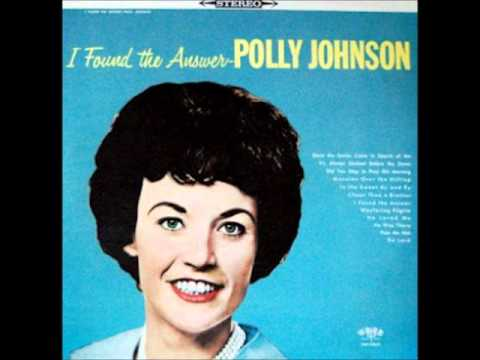 Polly Johnson ~ Mansion Over The Hilltop (1964)