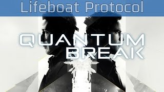Quantum Break - Lifeboat Protocol Live Action Episode 4 [HD 1080P]