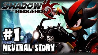Shadow the Hedgehog 1080p Part 1 Neutral Story