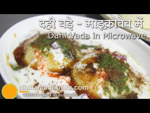 Fat Free Dahi Vada in Microwave Recipes - Dahi Bhalla Recipe in Microwave