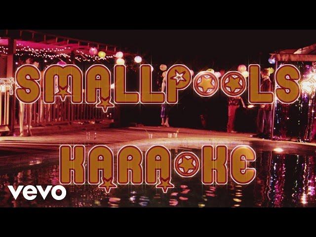 Smallpools - Karaoke (70s Bootleg)