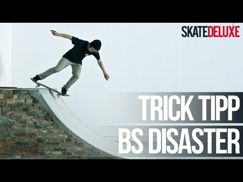 Skateboard Trick Tipp: Backside Disaster | Deutsch/German | skatedeluxe