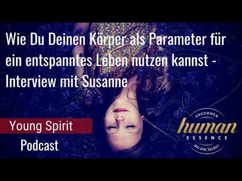 Wie Du Deinen Körper als Parameter für ein entspanntes Leben nutzen kannst - Interview mit Susanne