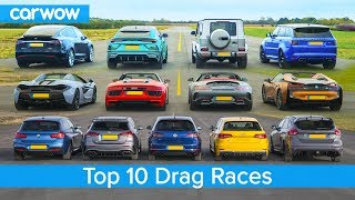 Top 10 Best Drag Races - Lamborghini v Tesla vs AMG v BMW M v Audi RS v McLaren and more!