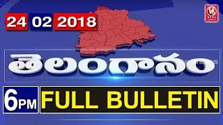 6 PM Telugu News | 24th February 2018 | Telanganam