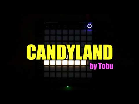 Tobu - Candyland | Launchpad PRO Cover by Blurry