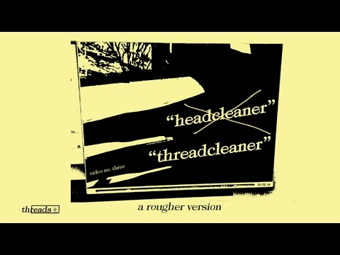 Threadcleaner