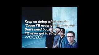 Do You Wanna Get High by Weezer (Lyrics Video)