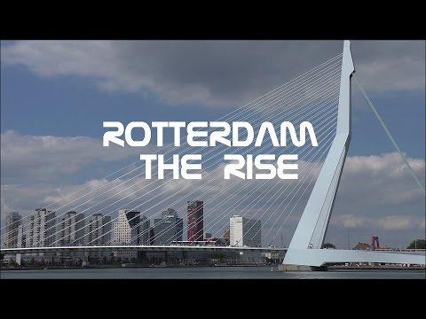 Rotterdam : The Rise