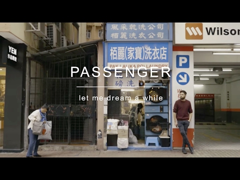 Passenger | Let Me Dream A While