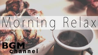 Morning Cafe Music - Relaxing Jazz & Bossa Nova For Work & Study - Background Instrumental Music