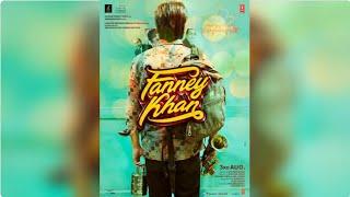 Fanney Khan Official Poster Out Starring Aishwarya Rai Bachchan & Rajkumar Rao