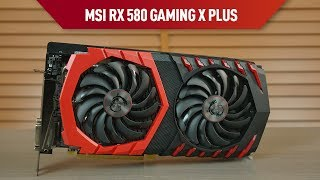 MSI RX 580 Gaming X Plus incelemesi