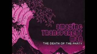 Watch Amazing Transparent Man Dreamers Lament video