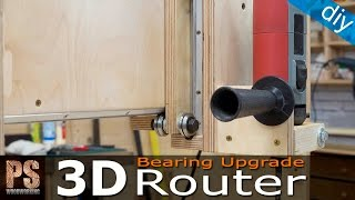 3D Router Bearing Upgrade