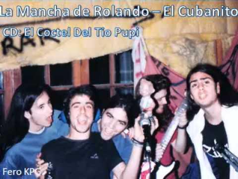 Mancha de Rolando - El Cubanito